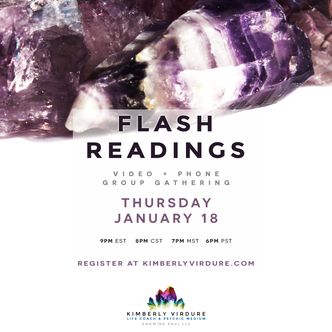 Flash Readings with Kimberly Virdure on 01.18.18